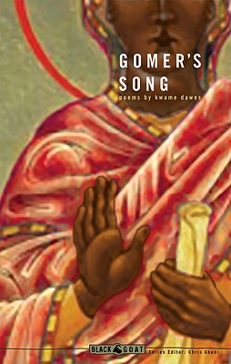 Gomer's Song by Kwame Dawes