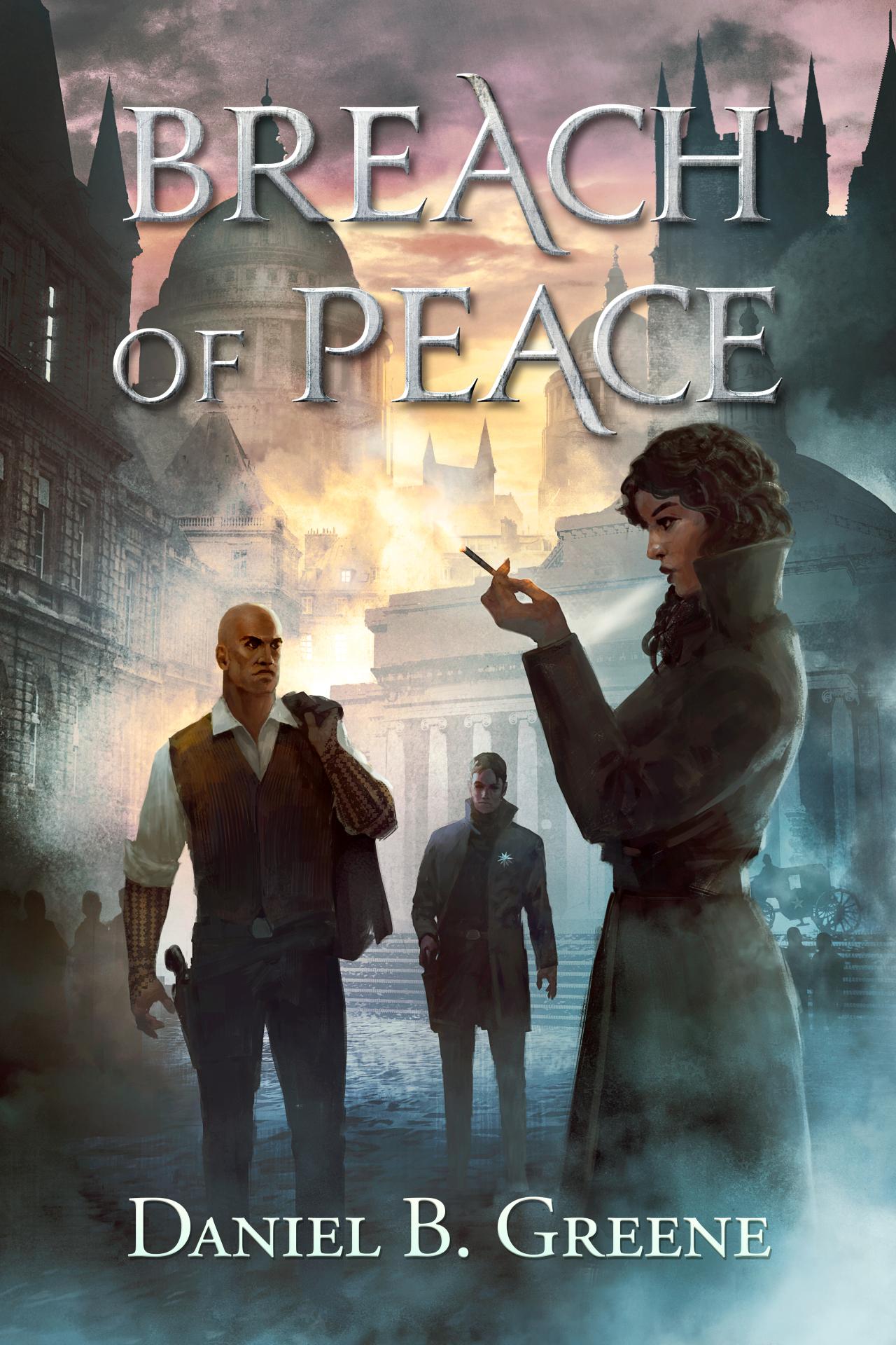 Breach of Peace by Daniel B. Greene