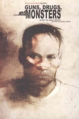 Guns, Drugs & Monsters by Steve Niles, Ashley Wood