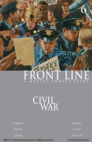 Civil War: Front Line #6 by Sandu Florea, Steve Lieber, Ramón F. Bachs, John Watson, John Watson, Paul Jenkins, Lee Weeks, Jorge Lucas