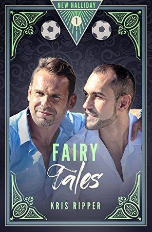 Fairy Tales by Kris Ripper