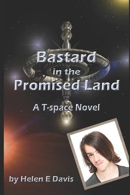 Bastard in the Promised Land by Helen E. Davis