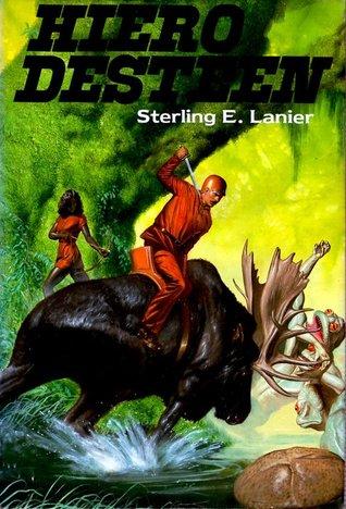HIERO DESTEEN by Sterling E. Lanier