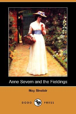 Anne Severn and the Fieldings by May Sinclair