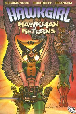 Hawkgirl: Hawkman Returns by Howard Chaykin, Renato Arlem, Joe Bennett, Alex Bleyaert, Walter Simonson, Dave McCaig, Rob Leigh
