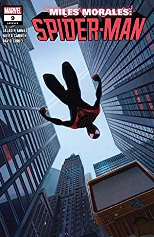 Miles Morales: Spider-Man (2018-) #9 by Patrick O'Keefe, Javier Garrón, Saladin Ahmed