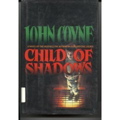 Child of Shadows by John Coyne