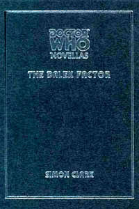 Doctor Who: The Dalek Factor by Simon Clark, Christopher Fowler