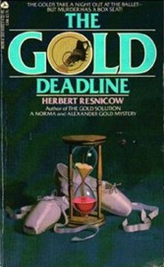 The Gold Deadline by Herbert Resnicow