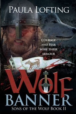 The Wolf Banner: Sons of the Wolf Book 2 by Paula Lofting