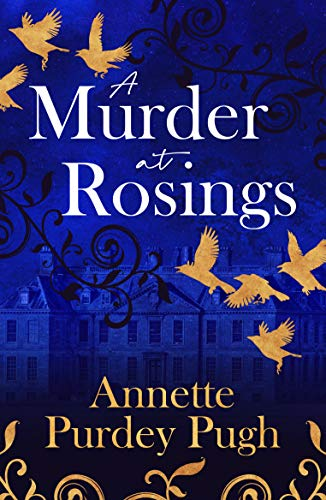 A Murder at Rosings by Annette Purdey Pugh