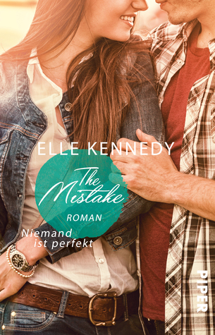 The Mistake – Niemand ist perfekt by Christina Kagerer, Elle Kennedy