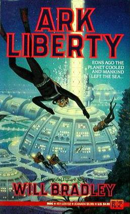 Ark Liberty by Brad Strickland, Will Bradley
