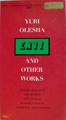 Envy, and Other Works by Yury Olesha, Andrew R. MacAndrew