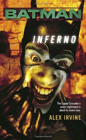 Batman: Inferno by Alexander C. Irvine