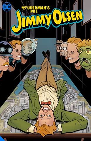 Superman's Pal Jimmy Olsen: Who Killed Jimmy Olsen? by Steve Leiber, Matt Fraction
