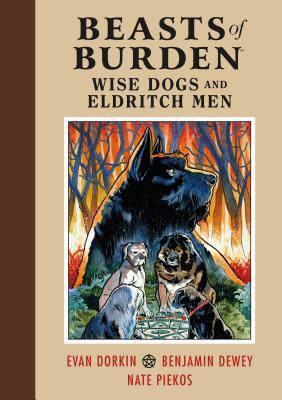 Beasts of Burden: Wise Dogs and Eldritch Men by Evan Dorkin