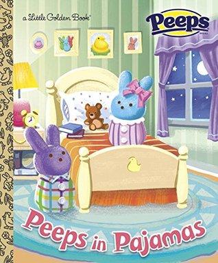 Peeps in Pajamas (Peeps) by Ron Cohee, Andrea Posner-Sanchez