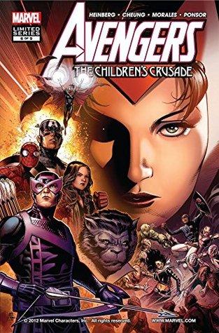 Avengers: The Children's Crusade #6 by Allan Heinberg, Justin Ponsor, Mark Morales, Jim Cheung