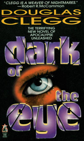 Dark of the Eye by Douglas Clegg