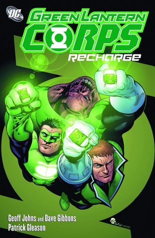Green Lantern Corps: Recharge by Patrick Gleason, Christian Alamy, Geoff Johns, Dave Gibbons