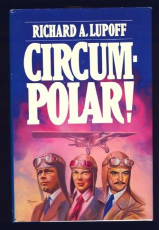 Circumpolar! by Richard A. Lupoff