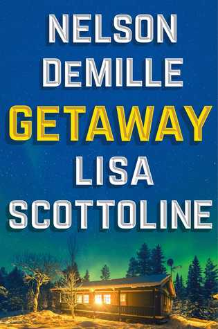 Getaway by Lisa Scottoline, Nelson DeMille