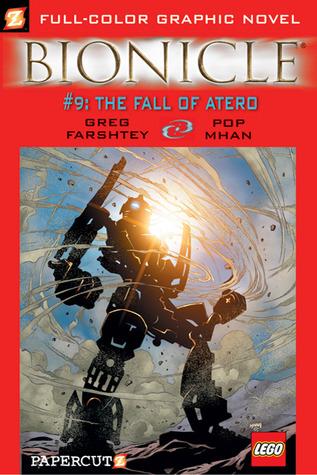 Bionicle, Vol. 9: The Fall of Atero by Greg Farshtey, Pop Mhan
