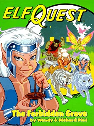 ElfQuest 2: The Forbidden Grove by Wendy Pini, Richard Pini, Delfin Barral