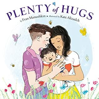 Plenty of Hugs by Kate Alizadeh, Fran Manushkin