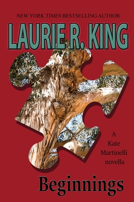 Beginnings: A Kate Martinelli novella by Laurie R. King