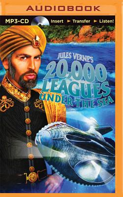Jules Verne's 20,000 Leagues Under the Sea: A Radio Dramatization by Jules Verne, Deniz Cordell