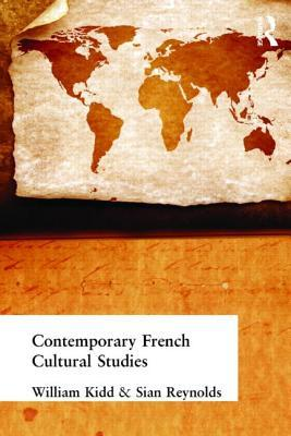 Contemporary French Cultural Studies by Siân Reynolds