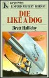 Die Like a Dog by Brett Halliday
