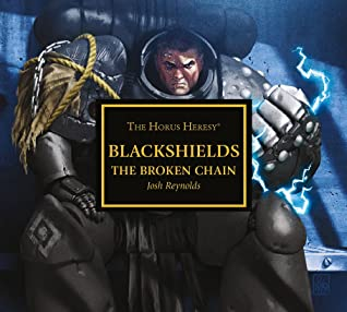 Blackshields: The Broken Chain by Joshua Reynolds