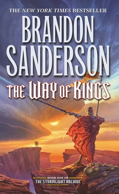 The Way of Kings: Book One of the Stormlight Archive by Brandon Sanderson