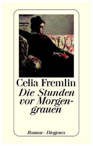 Die Stunden vor Morgengrauen by Celia Fremlin