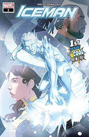 Iceman (2018-) #1 by W. Forbes, Sina Grace, Nate Stockman