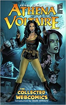 Athena Voltaire: The Collected Webcomics by Paul Daly