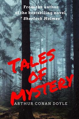 Tales of Mystery by Arthur Conan Doyle