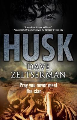 Husk: A Contemporary Horror Novel by Dave Zeltserman