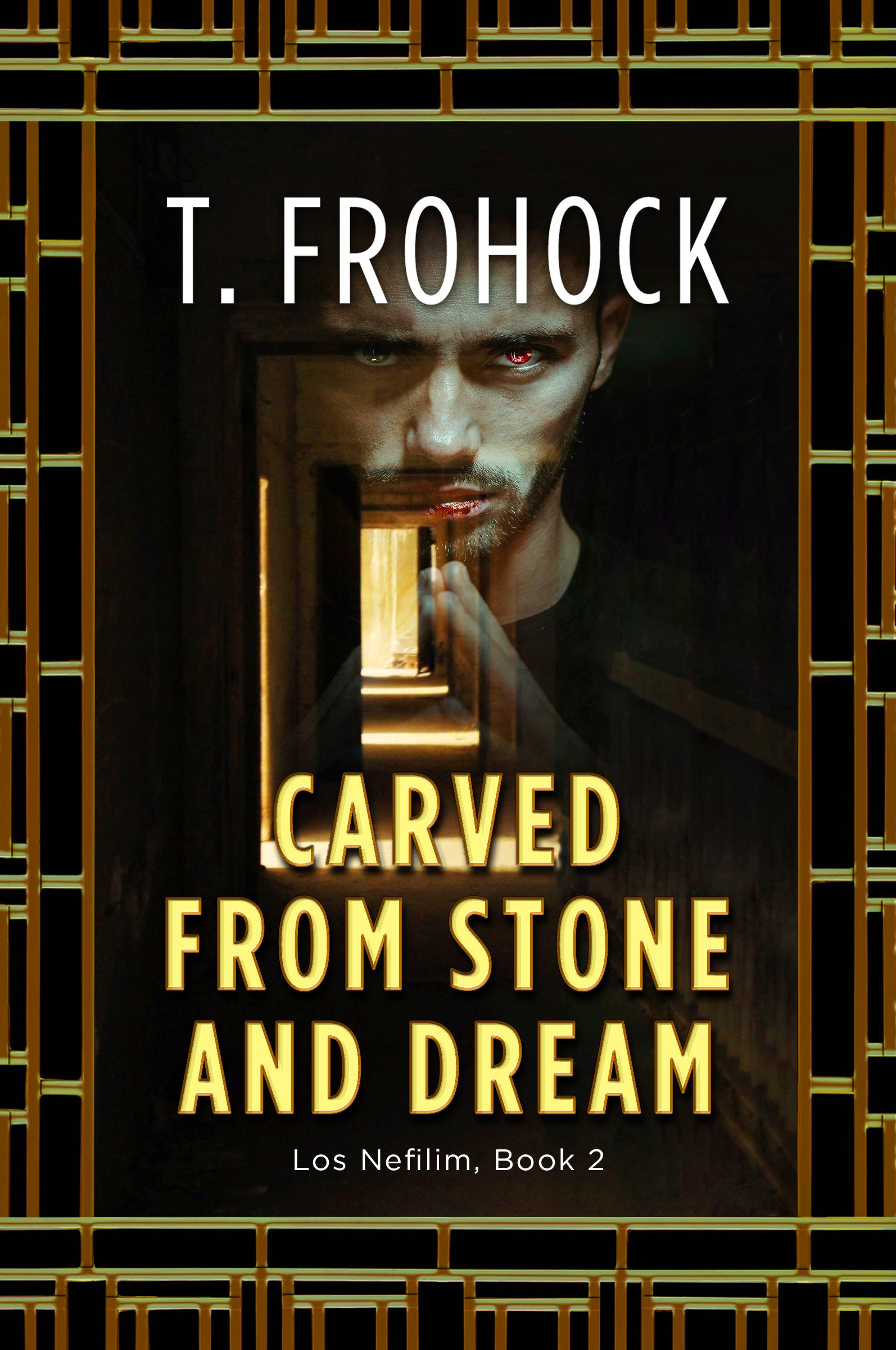 Carved from Stone and Dream by T. Frohock
