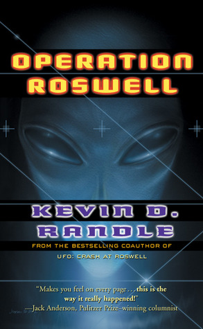 Operation Roswell: The Novel by Kevin D. Randle
