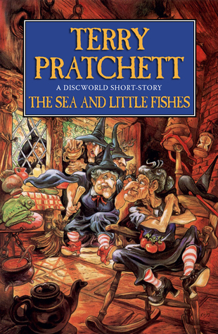 The Sea and Little Fishes by Terry Pratchett