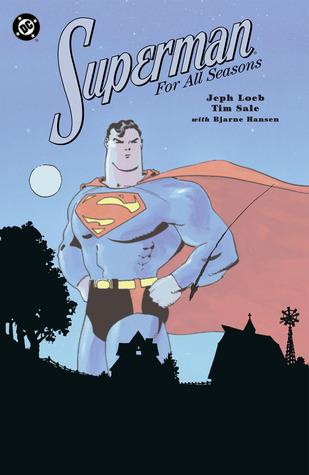 Superman for All Seasons by Tim Sale, Jeph Loeb, Bjarne Hansen
