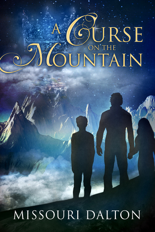 A Curse on the Mountain by Missouri Dalton