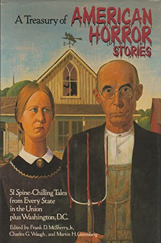 A Treasury of American Horror Stories by Frank D. McSherry Jr., Charles G. Waugh, Martin H. Greenberg