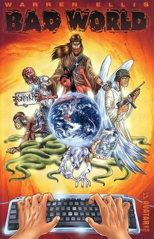 Bad World by Warren Ellis, Jacen Burrows