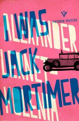 I Was Jack Mortimer by Alexander Lernet-Holenia