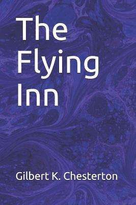 The Flying Inn by Gilbert K. Chesterton